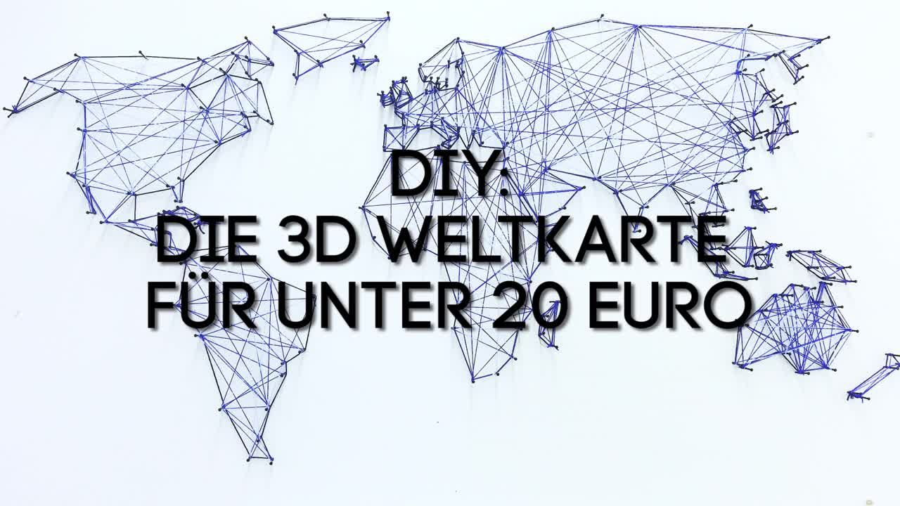 diy die 3d weltkarte f r unter 20 euro. Black Bedroom Furniture Sets. Home Design Ideas