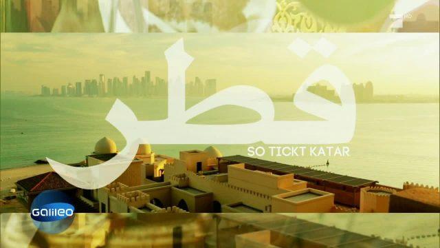Katar - Wie tickt das reichste Land der Welt?