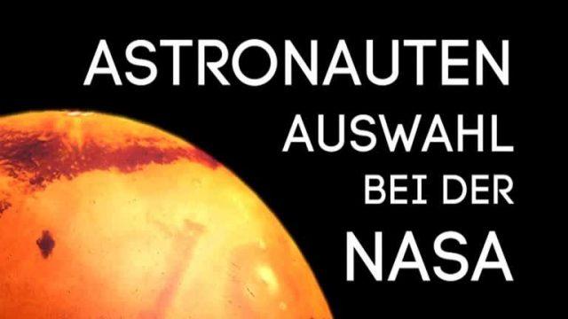 Astronautenauswahl bei der NASA