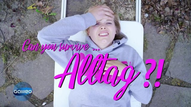 Can you survive...Alltag?!