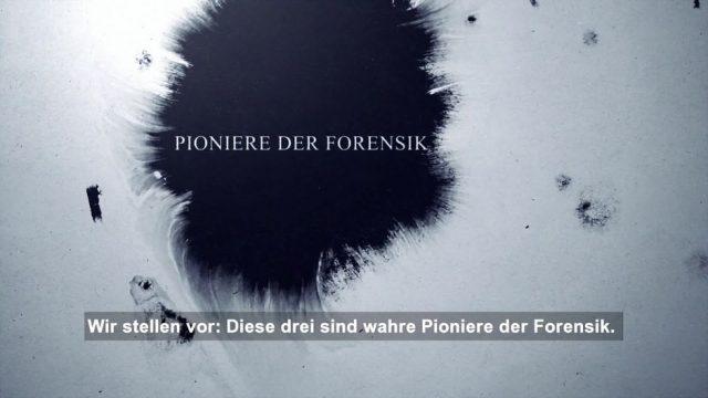 Pioniere der Forensik